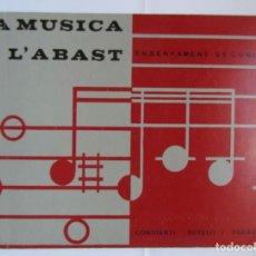Revistas de música: LA MUSICA A L'ABAST. ENSENYAMENT SECUNDARI. CONSTANTI SOTELO. 1992. DEBIBL. Lote 175411010