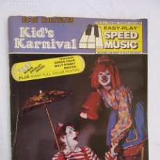 Revistas de música: KID´S KARNIVAL SPEED MUSIC 70 EASY PLAY -1977 FOR ALL ORGANS , PIANOS , GUITARS . Lote 175804297