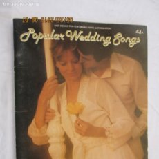 Revistas de música: POPULAR WEDDING SONG , 43 A EASY INSTANT PLAY FOR ORGAN PIANO GUITAR & VOCAL . Lote 175805192