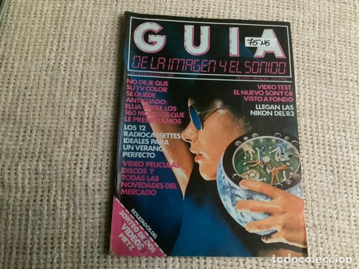 GUIA DE LA IMAGEN Y EL SONIDO Nº 3 JULIO-AGOSTO 1982 (Música - Revistas, Manuales y Cursos)