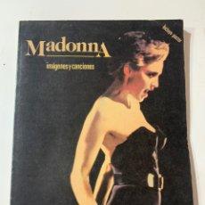 Revistas de música: LIBRO MADONNA IMÁGENES Y CANCIONES DE EDICIONES YESTERDAY INCLUYE PÓSTER. Lote 179094290