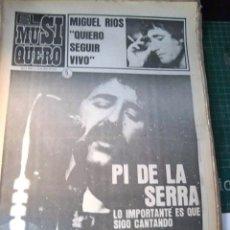 Revistas de música: EL MUSIQUERO Nº 21 PI DE LA SERRA VAINICA DOBLE MIGUEL RIOS ABBA ALBERT HAMMOND REVUELTA AÑOS 70. Lote 182587737