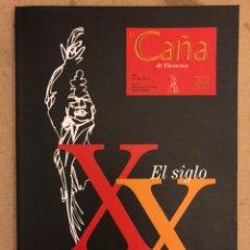 Revistas de música: LA CAÑA DE FLAMENCO N° 30 Y 31 (2000). EL SIGLO XX. 136 PÁGINAS. COMO NUEVA. VER SUMARIO EN FOTO. Lote 184140523