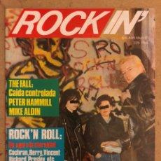 Revistas de música: ROCK IN' N° 3 (ABRIL MAYO 1985). NOTICIAS MOVIDA, THE FALL, ROCK & ROLL, ACOLLA, NOH, LA DAMA SE ESC. Lote 184145313