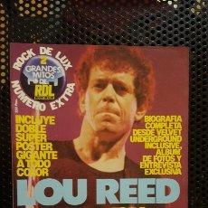 Revistas de música: REVISTA - ROCK DE LUX - GRANDES MITOS DE RDL - ESPECIAL LOU REED Nº 2 - CON DOBLE POSTER GIGANTE. Lote 184368503