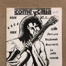 Revistas de música: COME Y CALLA Nº 1 (BILBAO 1986). HISTÓRICO FANZINE ORIGINAL: LEÑO, LA POLLA RECORDS, ÁNGELES DEL INF. Lote 191361393