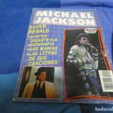 Revistas de música: MICHAEL JACKSON RARA BIOGRAFIA AÑOS 80 NO TIENE POSTER . Lote 191706763