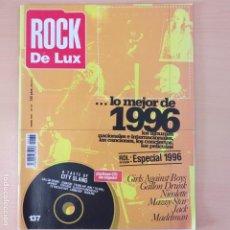 Revistas de música: ROCK DE LUX NUM 137. GIRLS AGAINST BOYS GALLON DRUNK NICOLETTE MAZZY STAR JACK MADELMAN. Lote 192972356
