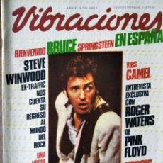 Revistas de música: VIBRACIONES Nº 79 D 1981- BRUCE SPRINGSTEEN- STEVE WINDWOOD- CAMEL- LOQUILLO. LLUIS LLACH- DAMNED. Lote 193049107