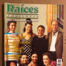 Revistas de música: RAÍCES ANDALUZAS N° 12 (MAYO 2001). TOMATITO, FERIA DE ABRIL, ROCÍO EN CATALUÑA, FESTIVAL DE RTT,... Lote 194974243