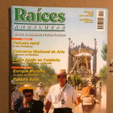 Revistas de música: RAÍCES ANDALUZAS N° 13 (2001). ENRIQUE MORENTE, PASTORA SOLER, EL ROCÍO EN CATALUÑA, CANTE JONDO. Lote 194974292