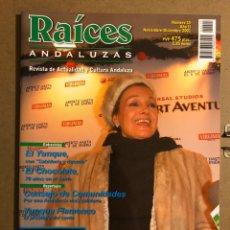 Revistas de música: RAÍCES ANDALUZAS N° 15 ( NOVIEMBRE-DICIEMBRE 2001). CARMEN SEVILLA, EL YUNQUE, EL CHOCOLATE,.... Lote 194974420