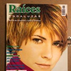 Revistas de música: RAÍCES ANDALUZAS N° 16 ( ENERO-FEBRERO 2002). PASIÓN VEGA, DIEGO EL CIGALA, BLANCA LI, ANDALUCES. Lote 194974486