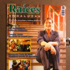 Revistas de música: RAÍCES ANDALUZAS N° 17 ( MARZO-ABRIL 2002). ROSA LÓPEZ, REMEDIOS AMAYA, DORANTES,.... Lote 194974563