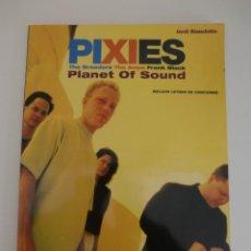 Revistas de música: PIXIES / PLANET OF SOUND / COLECCION IMAGENES DE ROCK N 56 / EDITORIAL LA MASCARA. Lote 195504890