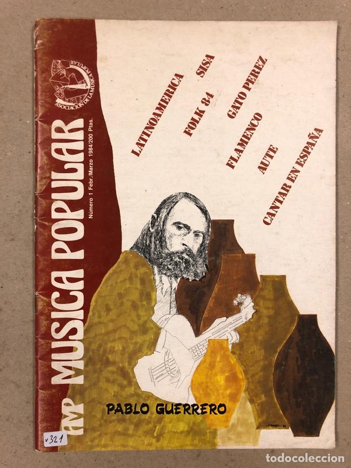 MÚSICA POPULAR N° 1 (1984). PABLO GUERRERO, AUTE, SISA, GATO PEREZ, OSKORRI, FLAMENCO (Música - Revistas, Manuales y Cursos)