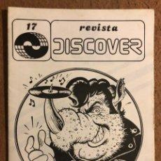 Magazines de musique: DISCOVER N° 17 (VALENCIA 1982). HISTÓRICA REVISTA FANZINE PARA COMPRA DE LPS, SINGLES, VÍDEOS,.... Lote 196945736