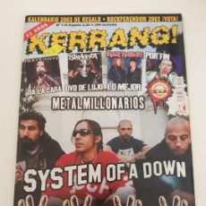 Riviste di musica: KERRANG Nº 110 (CON POSTER) SYSTEM OF A DOWN, SLIPKNOT, RED HOT CHILI PEPPERS, SUM 41, SKA P ROSENDO. Lote 197306800