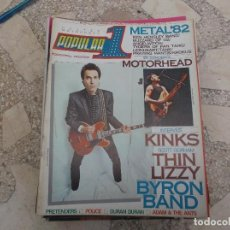 Magazines de musique: POPULAR 1 N. 104. KINKS. THIN LIZZY. BYRON BAND. DURAN DURAN. MOTORHEAD. POLICE. BLOQUE. METAL 82. Lote 198802001
