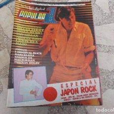 Magazines de musique: POPULAR 1 N. 109. ESPECIAL JAPON ROCK. MIGUEL RIOS. MAZO. CHRIS REA. IAN GILLAN. STONES ALIVE. THOMA. Lote 198899652