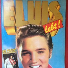 Revistas de música: REVISTA ELVIS LEBT CON PÓSTER INTERIOR INFANCIA JUVENTUD CONCIERTOS ROCK S XX. Lote 199005806