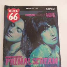 Riviste di musica: RUTA 66 Nº 94 PRIMAL SCREAM, THE KINKS, ZZ TOP, SONIC YOUTH, BURNING, RICHARD HELL, CELL. Lote 199389840