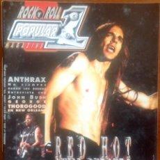 Revistas de música: POPULAR 1. NO. 308. RED HOT CHILI PEPPERS, ANTHRAX, BAD COMPANY . Lote 200012795