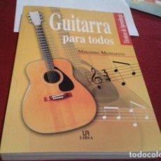 Revistas de música: LIBRO GUITARRA PARA TODOS TÉNICAS DE APRENDIZAJE MASSIMO MONTARESE LA LIBSA 2000 NUEVO. Lote 203096656