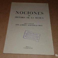 Revistas de música: LIBRO AÑO 1949. NOCIONES DE HISTORIA DE LA MÚSICA. Lote 204508438