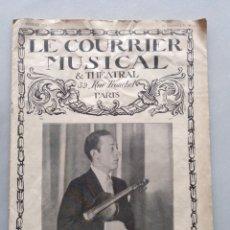Revistas de música: LE COURRIER MUSICAL 1 FEBRERO 1926. Lote 204701618