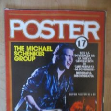 Magazines de musique: POSTER: N.17 !!!!!! -ESPECIAL: MICHAEL SCHENKER (SPANISH MAGAZINE). Lote 205158836