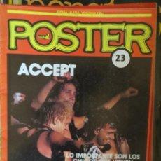 Magazines de musique: POSTER: N.23 -ESPECIAL: ACCEPT !!!!!! (SPANISH MAGAZINE). Lote 205159700