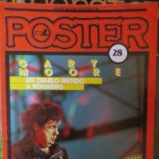 Magazines de musique: POSTER: N.28 !!!!!! -ESPECIAL: GARY MOORE (SPANISH MAGAZINE). Lote 205160568