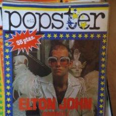 Riviste di musica: POPSTER: N.11 -ESPECIAL: ELTON JOHN !!!!. Lote 205165406