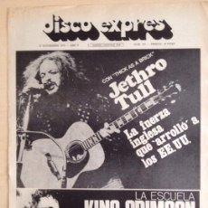 Revistas de música: JETHRO TULL - KING CRIMSON PORTADA DISCO EXPRES 10.11.1972. Lote 205444055