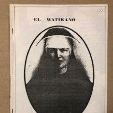 Revistas de música: EL WATIKANO INFORMA N° 2 (BARCELONA 1985). HISTÓRICO FANZINE ORIGINAL; LA POLLA RECORDS. Lote 205775707