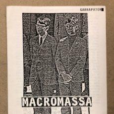 Revistas de música: GARRAPATON - MACROMASSA (JUAN CREK, VICTOR NUBLA). HISTÓRICO FANZINE ORIGINAL (BARCELONA 1985, LABOR. Lote 205825713