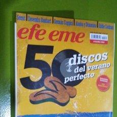 Revistas de música: REVISTA EFE EME Nº 80 50 DISCOS DEL VERANO PERFECTO. Lote 206280358