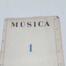 Revistas de música: MUSICA. REVISTA MENSUAL Nº 1. ENERO 1938. EDITADA POR EL CONSEJO CENTRAL DE LA MÚSICA.. Lote 210101785