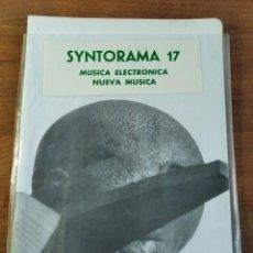 Magazines de musique: SYNTORAMA - SUPER RARO FANZINE ESPAÑOL MÚSICA ELECTRÓNICA Y MÚSICA EXPERIMENTAL, NÚMERO 17 1987. Lote 211933731
