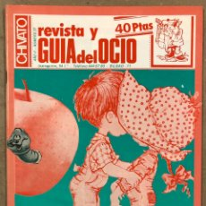 Revistas de música: CHIVATO N° 27 (1982) REVISTA Y GUÍA DEL OCIO DE BILBAO; CONTRAPORTADA MECANO CONCIERTO, KIKE TURMIX,. Lote 212369028