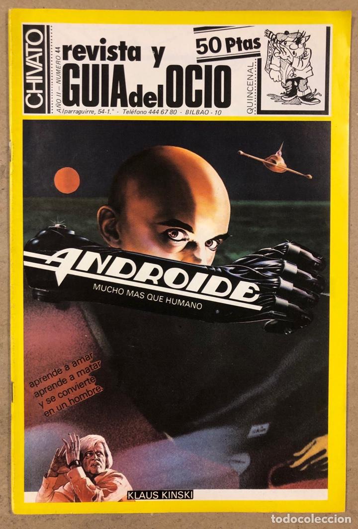 CHIVATO N° 44 (1983) REVISTA Y GUÍA DEL OCIO DE BILBAO; LOLE Y MANUEL, ALMODÓVAR Y MCNAMARA,.. (Música - Revistas, Manuales y Cursos)