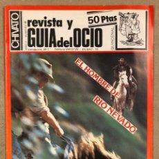 Revistas de música: CHIVATO N° 41 (1983) REVISTA Y GUÍA DEL OCIO DE BILBAO; ESKORBUTO, LOQUILLO Y LOS INTOCABLES, VULPES. Lote 212378627