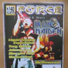 Revistas de música: FORCE:NUM.40-IRON MAIDEN-MERCYFUL FATE-HELLOWEEN-QUIET RIOT-BARON ROJO. Lote 212380620