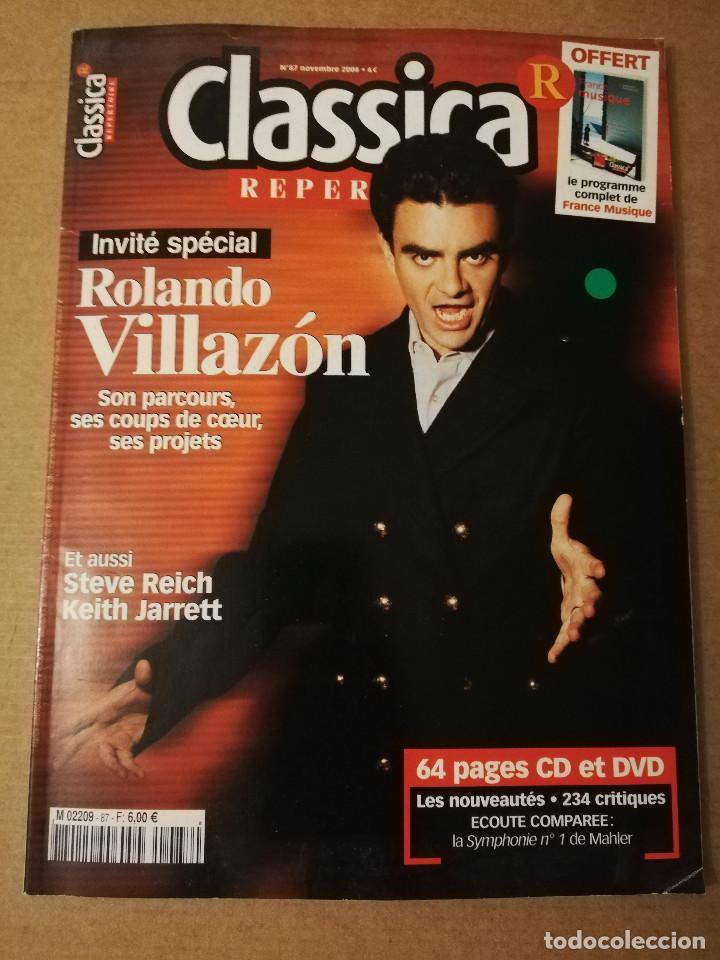 REVISTA CLASSICA REPERTOIRE Nº 87 (NOVEMBRE 2006) ROLANDO VILLAZÓN (Música - Revistas, Manuales y Cursos)
