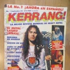 Revistas de música: KERRANG :NUMERO 1 !!!-IRON MAIDEN-NIRVANA-BARON ROJO-WASP-VENOM-ETC... Lote 217155597