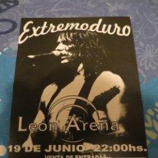 Revistas de música: EXTREMODURO: FLYER CONCIERTO EN LEON (FUE SUSPENDIDO) !!!MUY RARO !!!!!. Lote 218735258