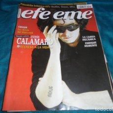 Revistas de música: REVISTA EFE EME Nº 73, NOVIEMBRE 2005. ANDRES CALAMARO, LA CABRA MECANICA, ENRIQUE MORENTE. Lote 219813986