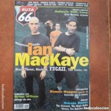 Revistas de música: RUTA 66 NUM 219. IAN MACKAYE GALAXIE 500 LUNA FUGAZI MINIR THREAT DISCHORD EVENS NEW ORDER BRIAN WIL. Lote 219975653