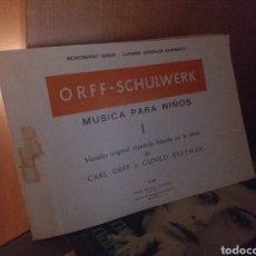 Revistas de música: ORFF-SCHULWERK I. MÚSICA PARA NIÑOS.UME 1969. Lote 221430950
